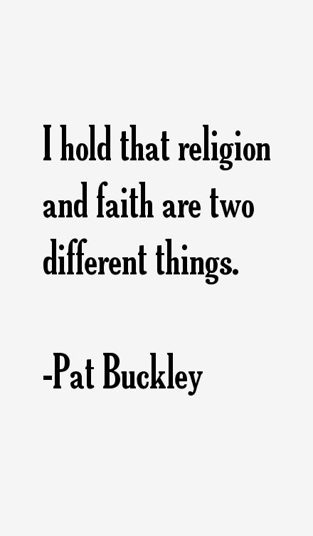 Pat Buckley Quotes