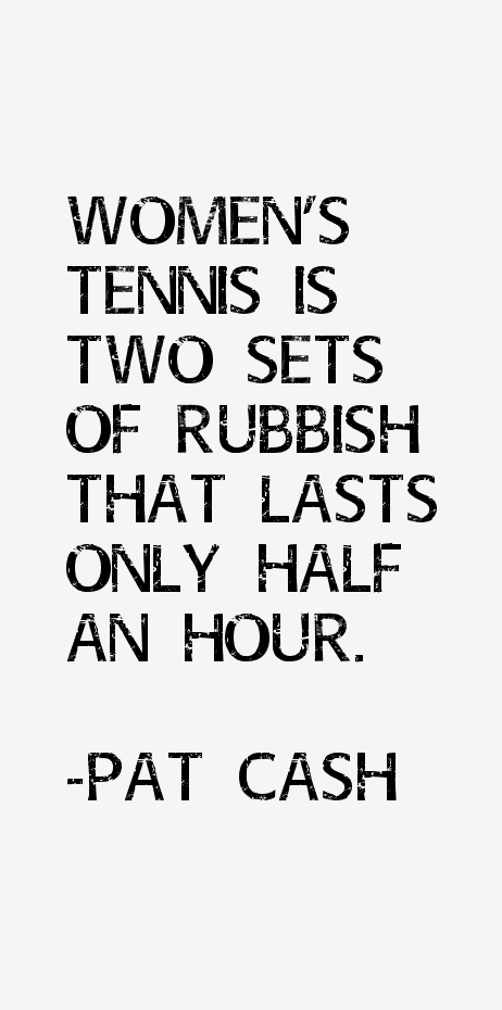 Pat Cash Quotes
