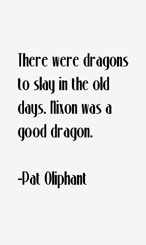 Pat Oliphant Quotes