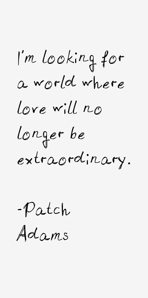 Patch Adams Quotes