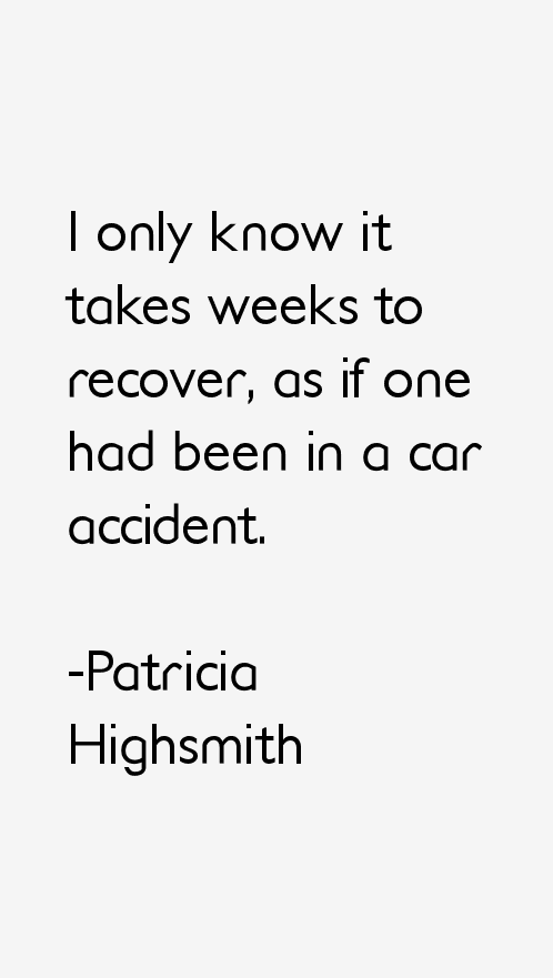 Patricia Highsmith Quotes