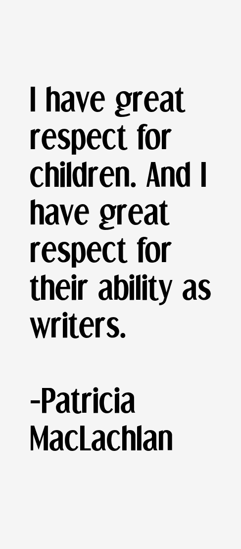 Patricia MacLachlan Quotes