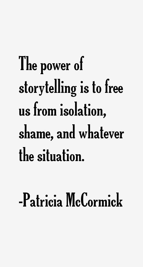 Patricia McCormick Quotes