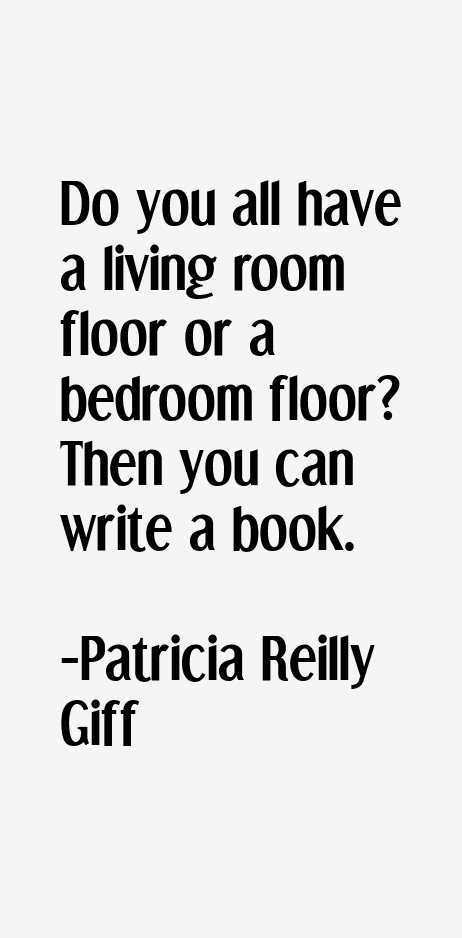 Patricia Reilly Giff Quotes