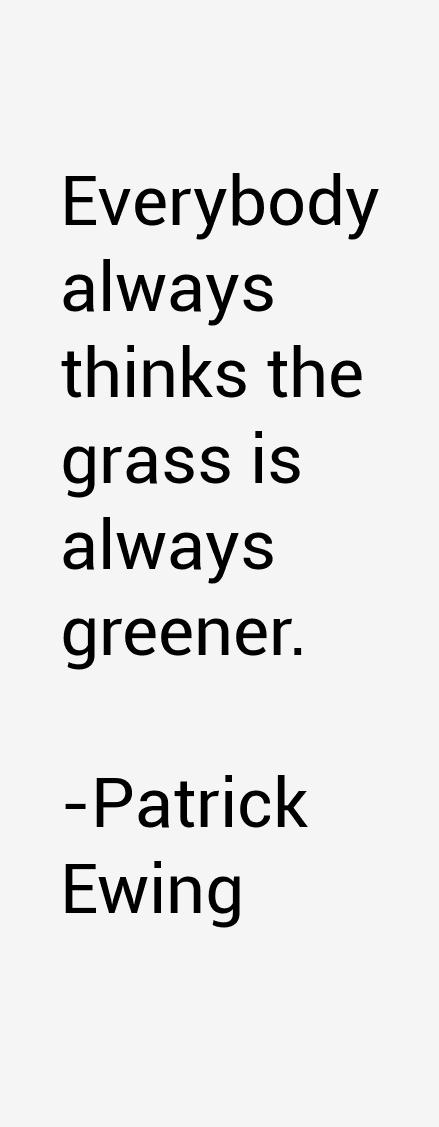 Patrick Ewing Quotes