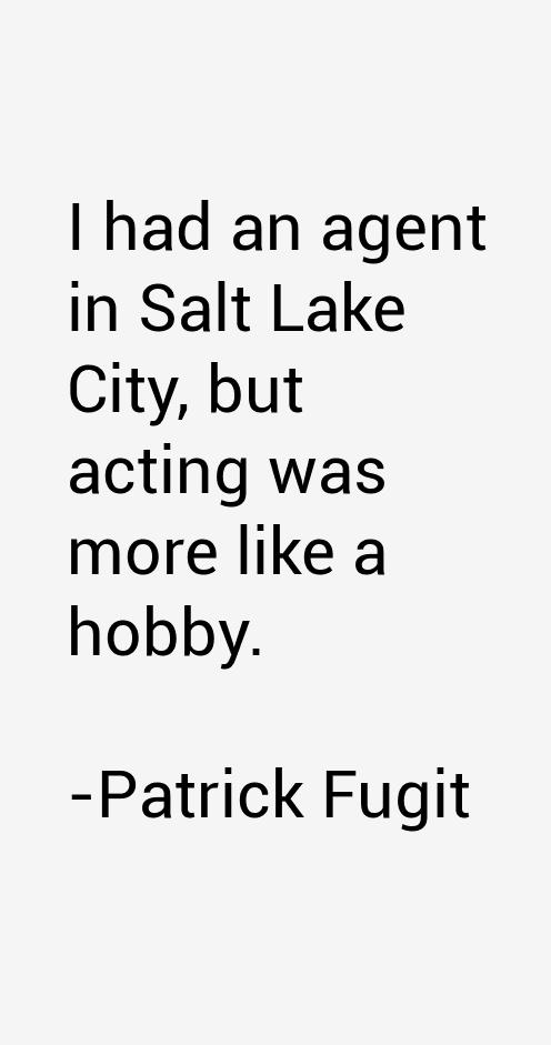 Patrick Fugit Quotes