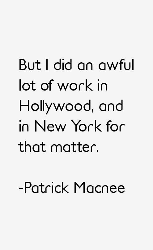 Patrick Macnee Quotes
