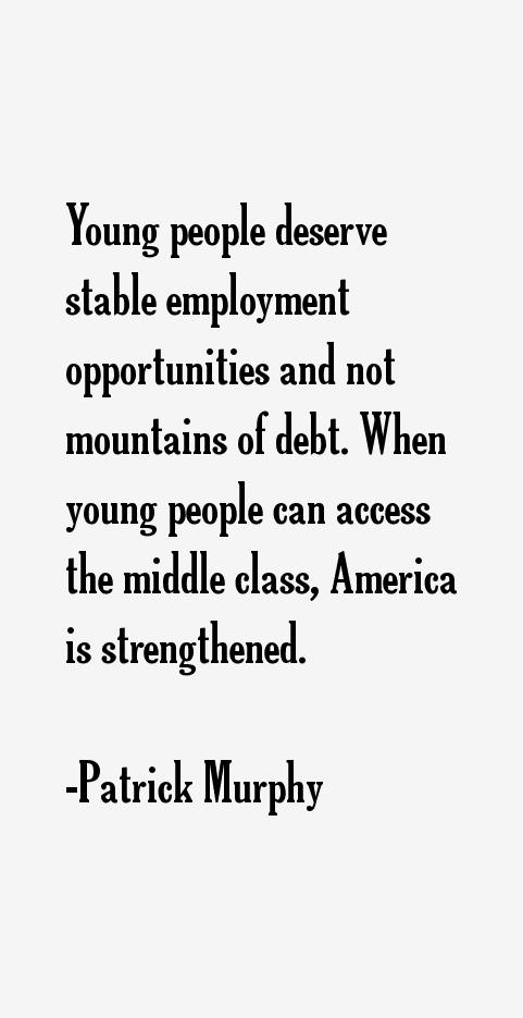 Patrick Murphy Quotes