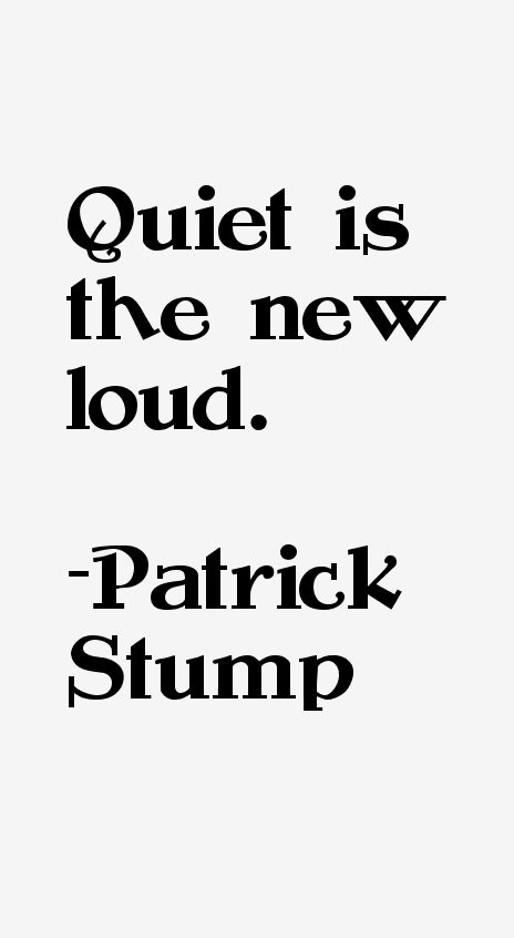 Patrick Stump Quotes