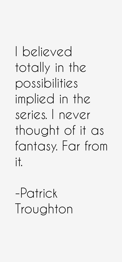 Patrick Troughton Quotes