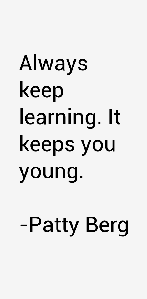 Patty Berg Quotes