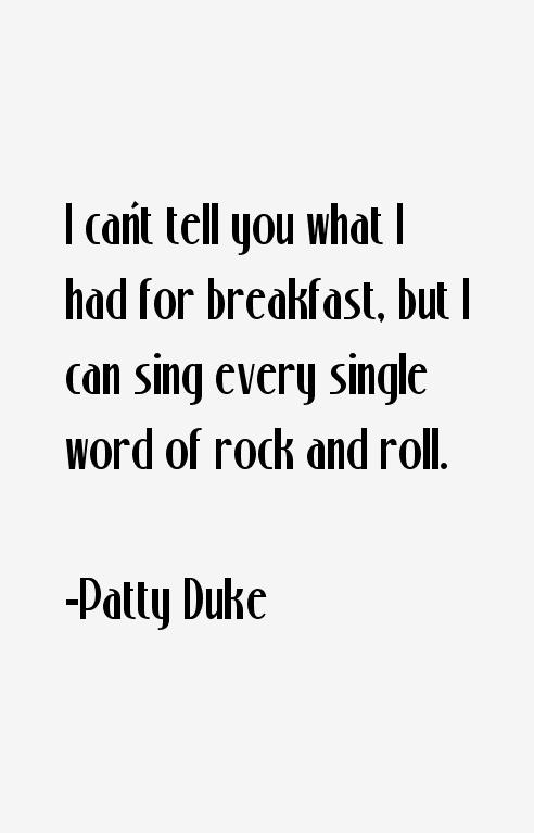 Patty Duke Quotes