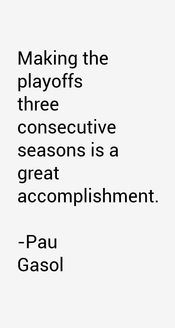 Pau Gasol Quotes