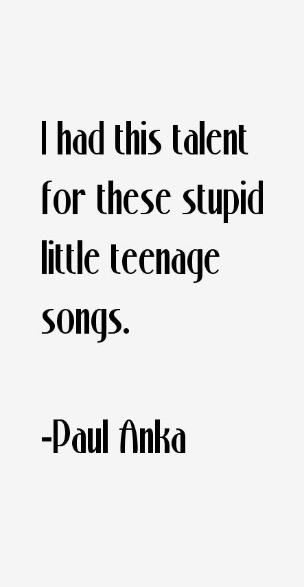 Paul Anka Quotes