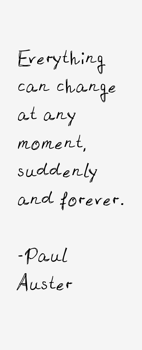 Paul Auster Quotes