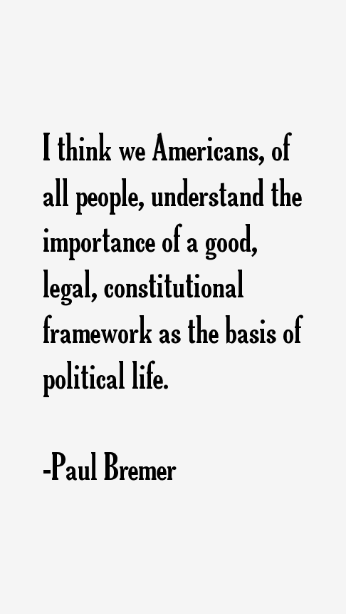Paul Bremer Quotes