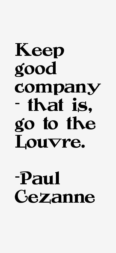 Paul Cezanne Quotes