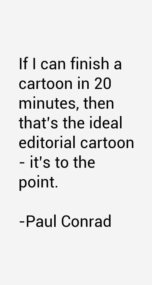 Paul Conrad Quotes