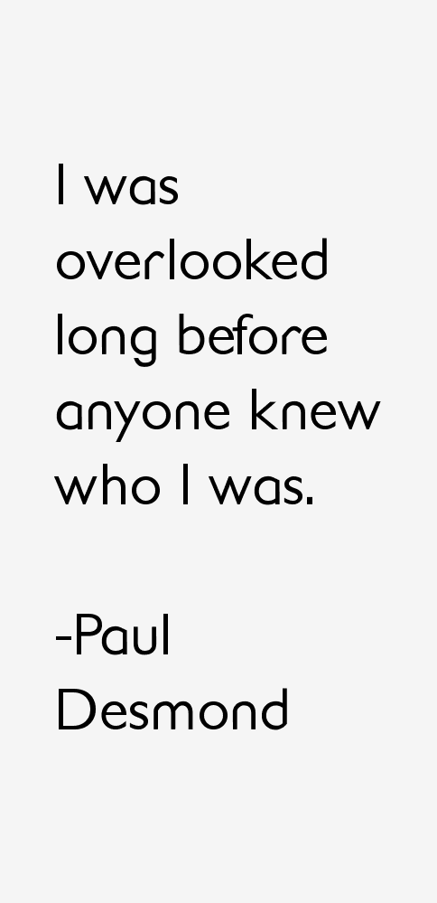 Paul Desmond Quotes