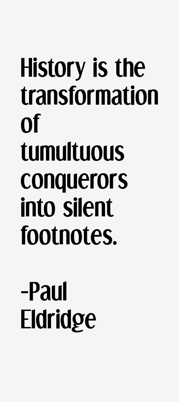 Paul Eldridge Quotes