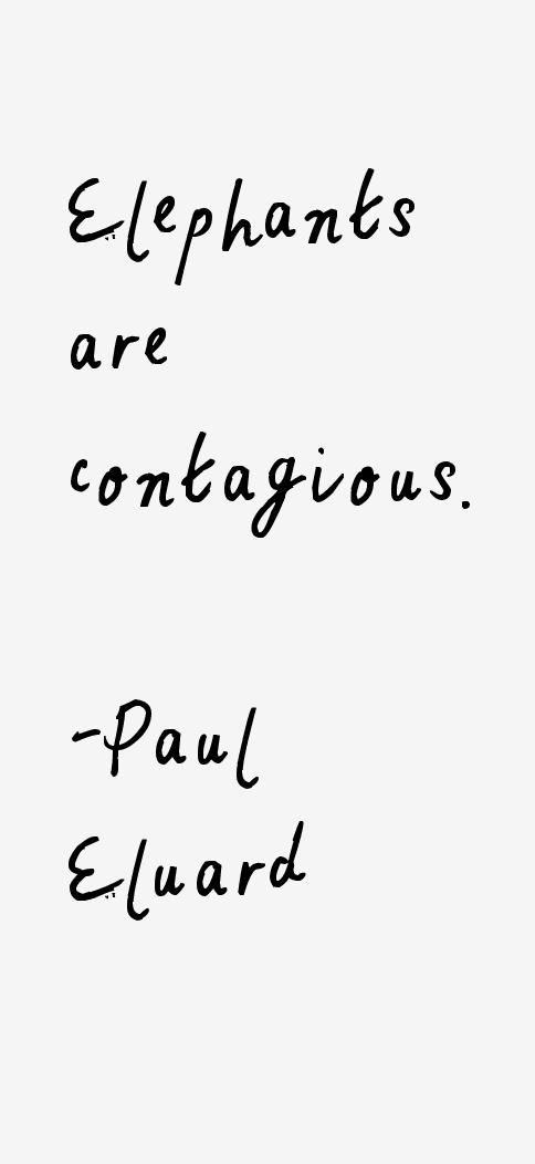 Paul Eluard Quotes