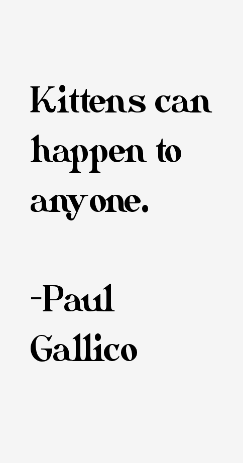 Paul Gallico Quotes