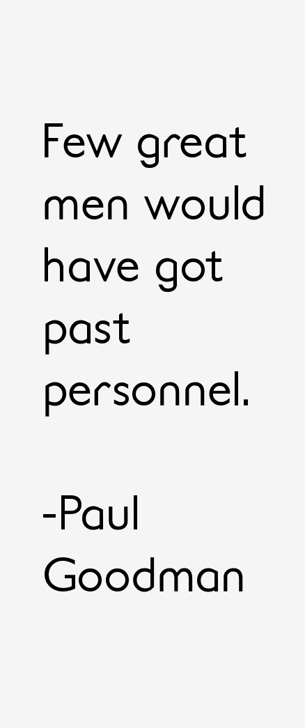 Paul Goodman Quotes