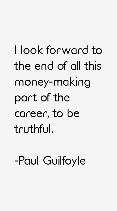Paul Guilfoyle Quotes