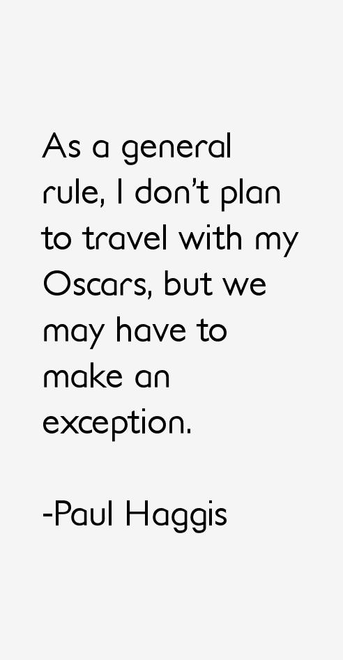 Paul Haggis Quotes
