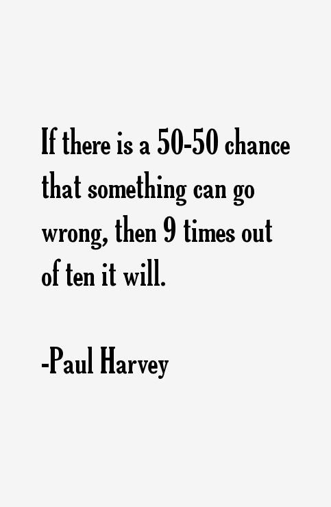 Paul Harvey Quotes
