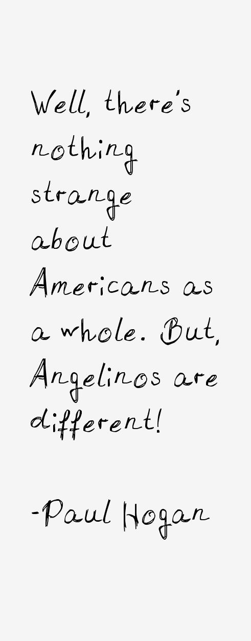 Paul Hogan Quotes