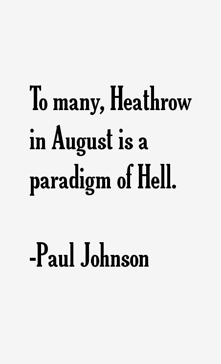 Paul Johnson Quotes