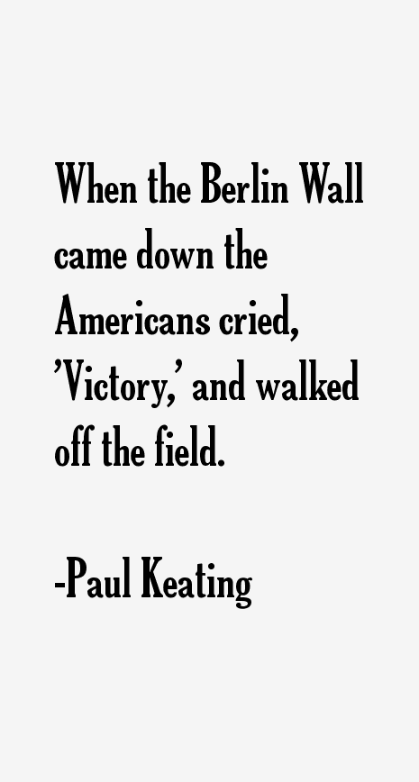Paul Keating Quotes