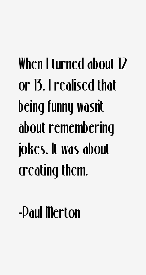 Paul Merton Quotes