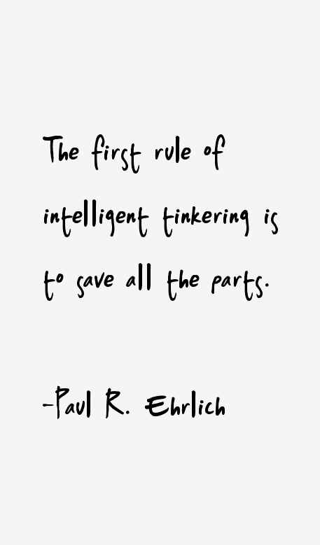 Paul R. Ehrlich Quotes