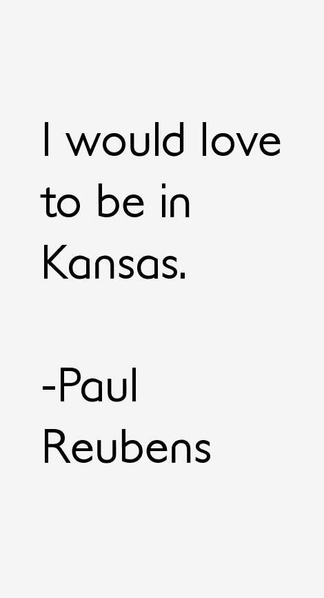 Paul Reubens Quotes
