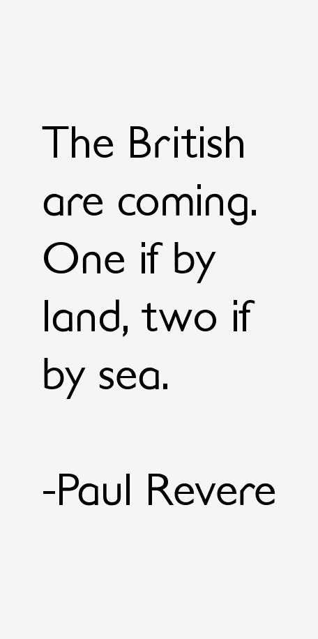 Paul Revere Quotes