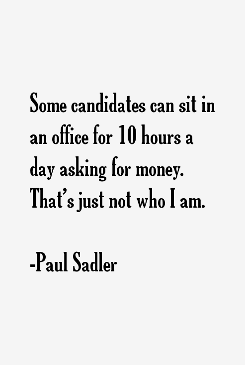 Paul Sadler Quotes