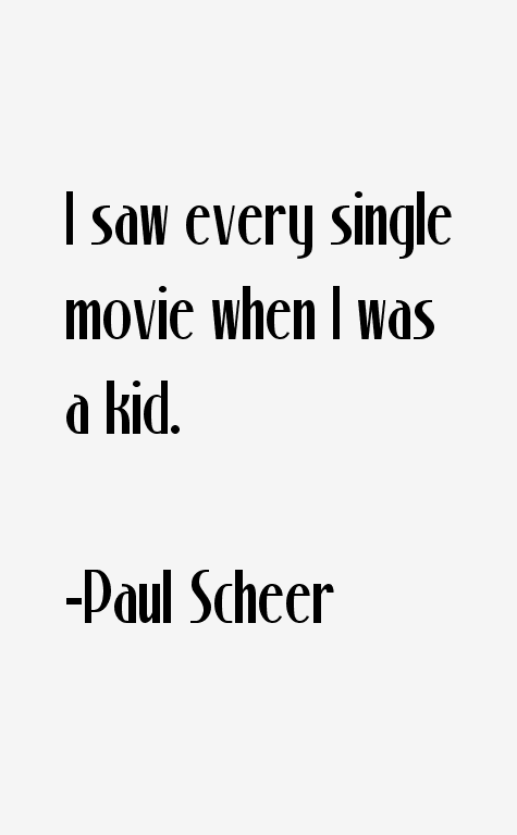 Paul Scheer Quotes
