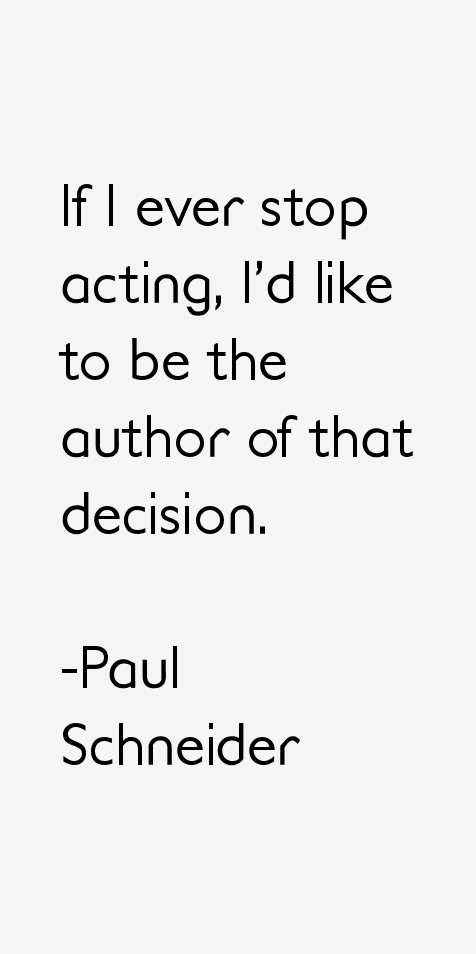 Paul Schneider Quotes