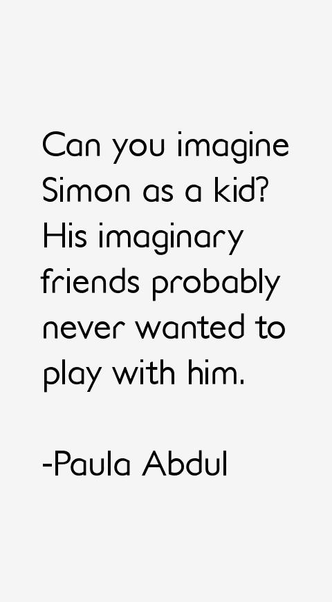 Paula Abdul Quotes