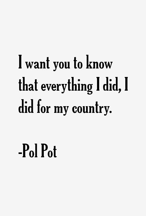 Pol Pot Quotes Sayings Beauteous Pol Pot Quotes