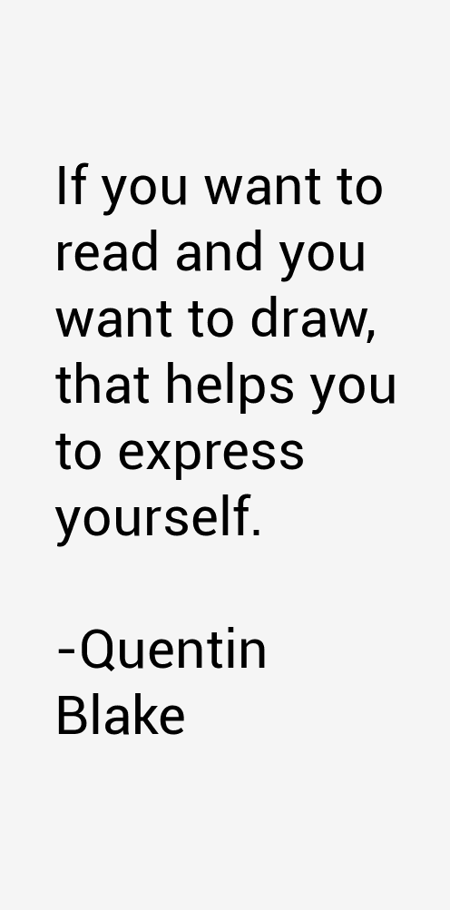 Quentin Blake Quotes
