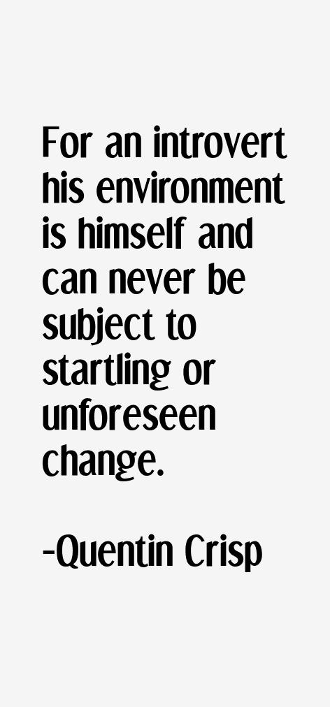 Quentin Crisp Quotes