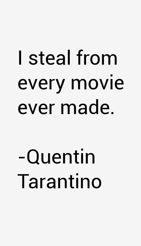 Quentin Tarantino Quotes Amp Sayings