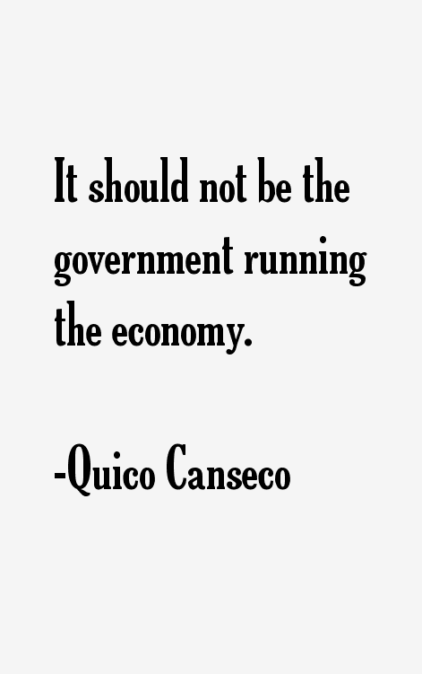 Quico Canseco Quotes