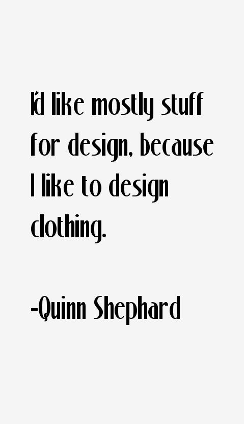 Quinn Shephard Quotes
