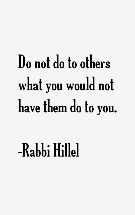 Rabbi Hillel Quotes