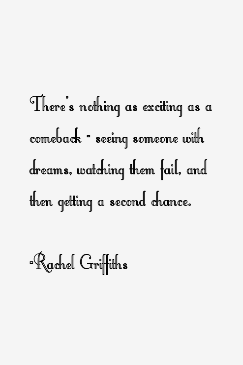 Rachel Griffiths Quotes Sayings
