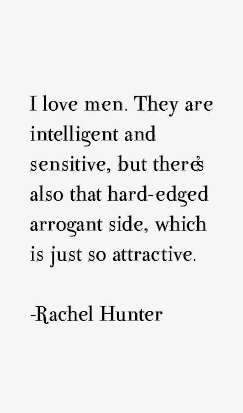 Rachel Hunter Quotes